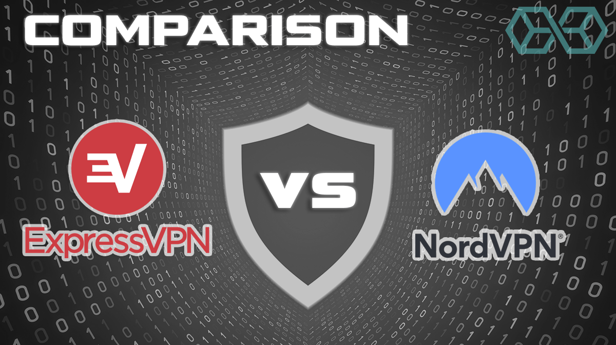 ExpressVPN vs NordVPN: VPN Comparison of 7 Key Metrics [2019]