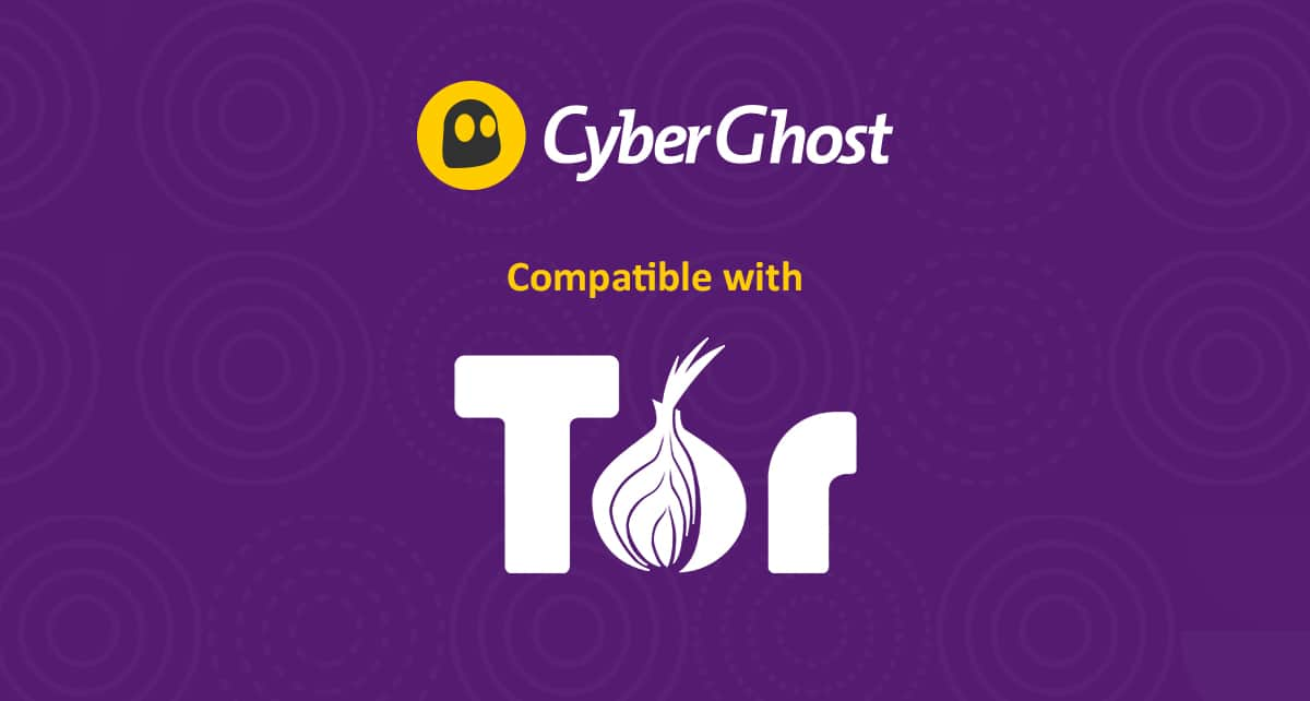 CyberGhost is also Compatible with Tor
