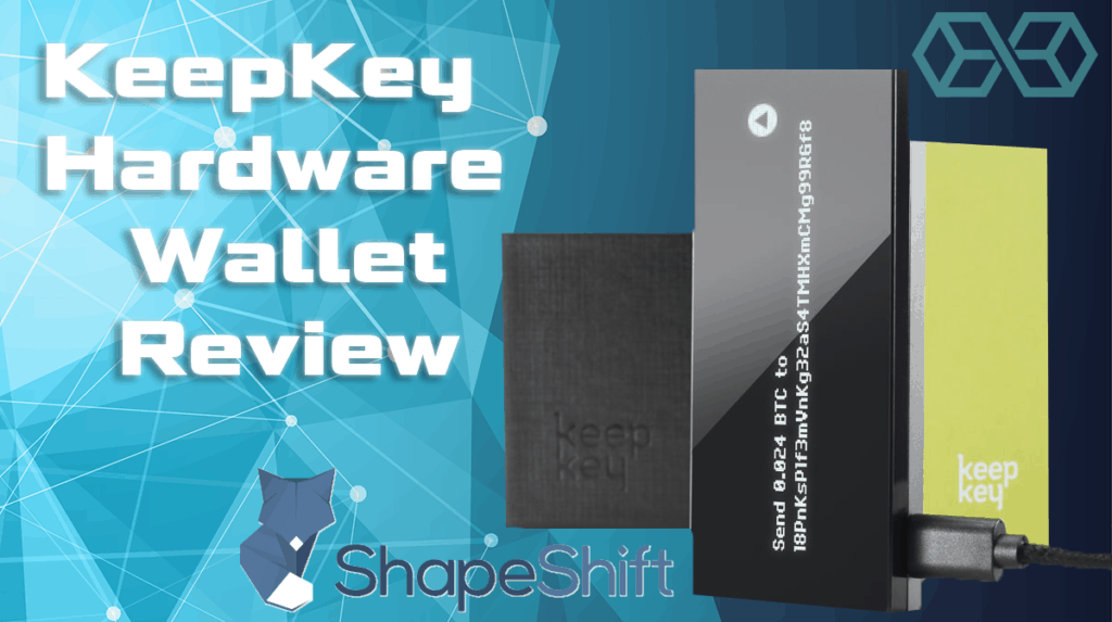 KeepKey Hardware Wallet Review