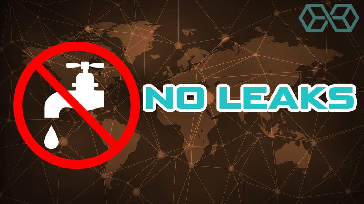 No Leaks