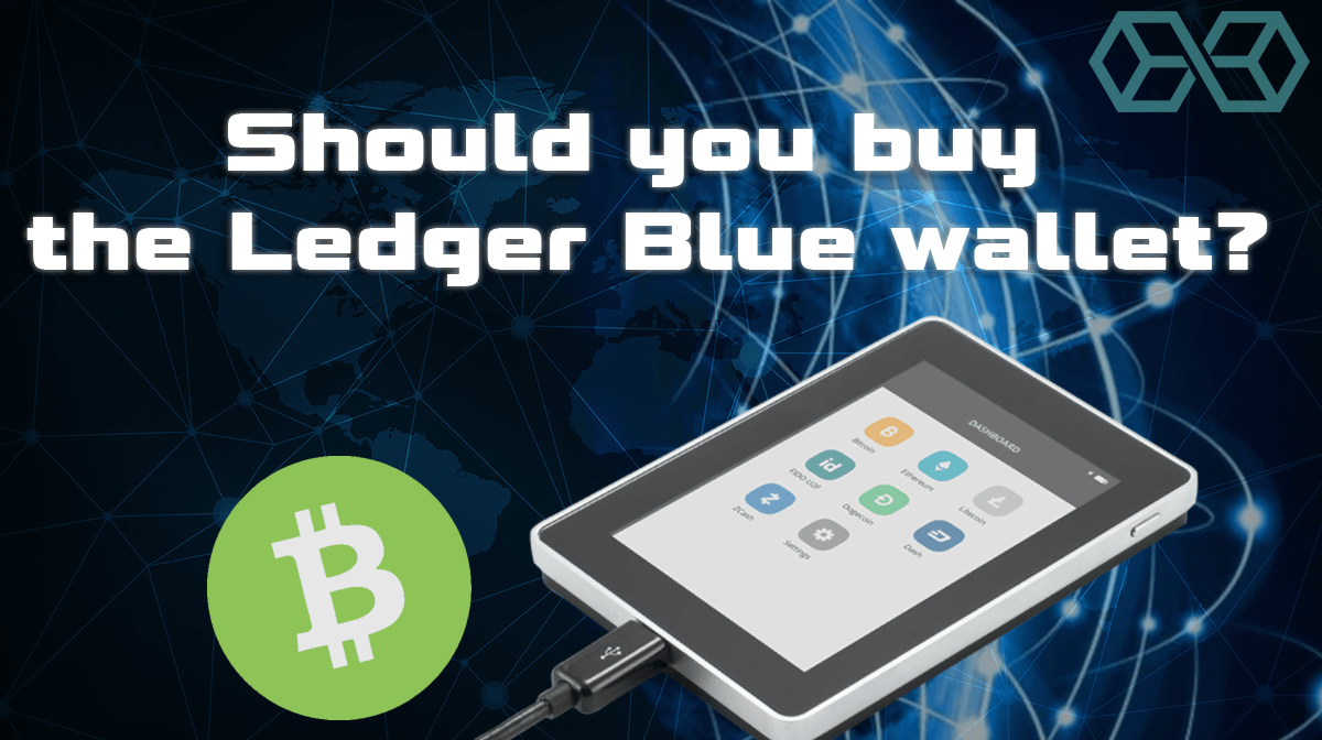 Buy the Ledger Blue hardware wallet