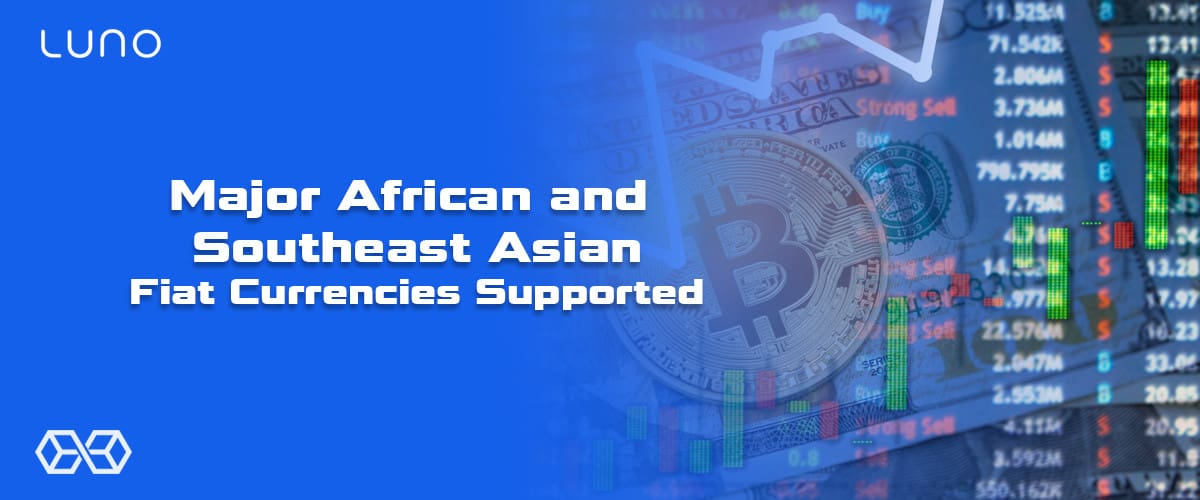 Major African and Southeast Asian Fiat Currencies Supported - Source: Shutterstock.com