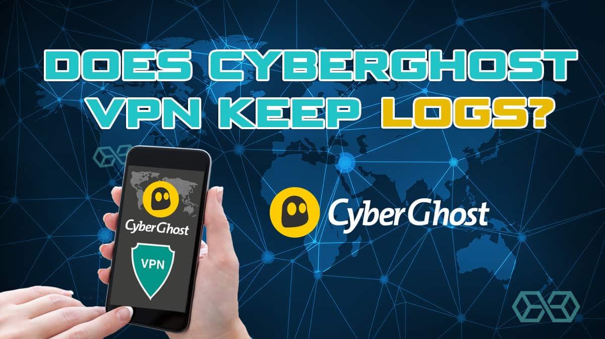 Does cyberghost VPN keep logs?