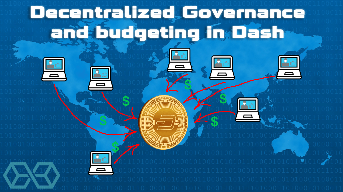 Decentralized Governance and budgeting in Dash