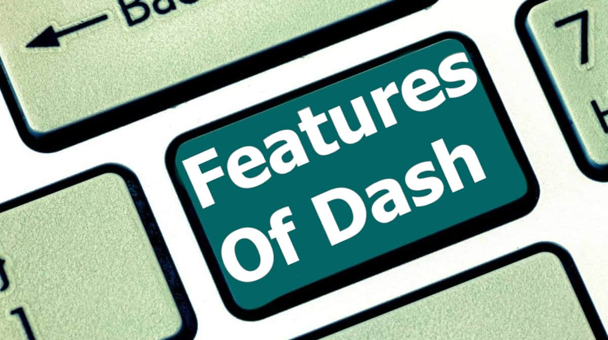 Features of Dash