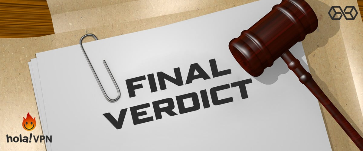 Final Verdict - Hola VPN - Source: Shutterstock.com
