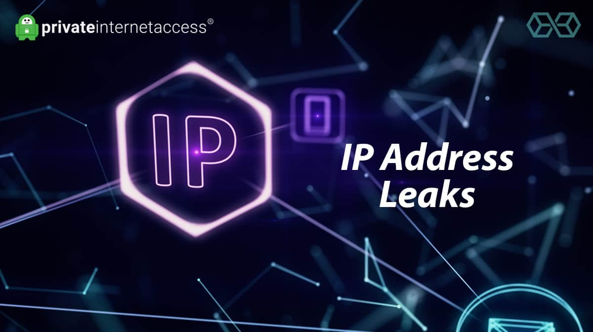 IP Address Leaks(PIA) - Source: Shutterstock.com