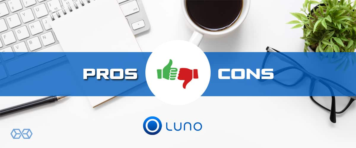 Luno Pros and Cons