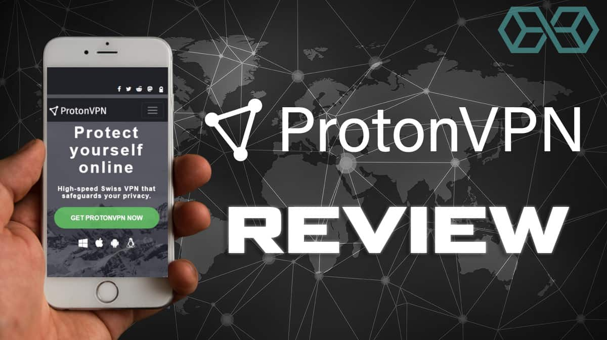 ProtonVPN Review
