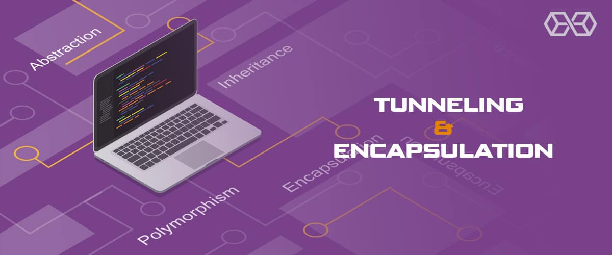 Tunneling and Encapsulation - Source: Shutterstock.com