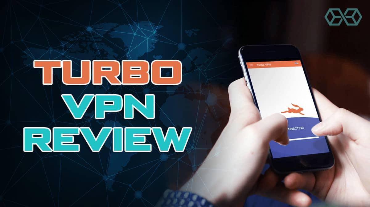 Turbo VPN Review