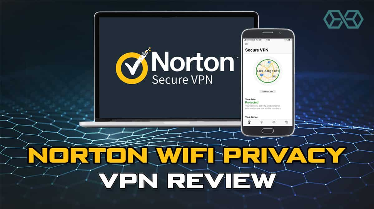 Looking for a Great VPN? Norton Secure VPN Is Having a Ridiculous Sale.