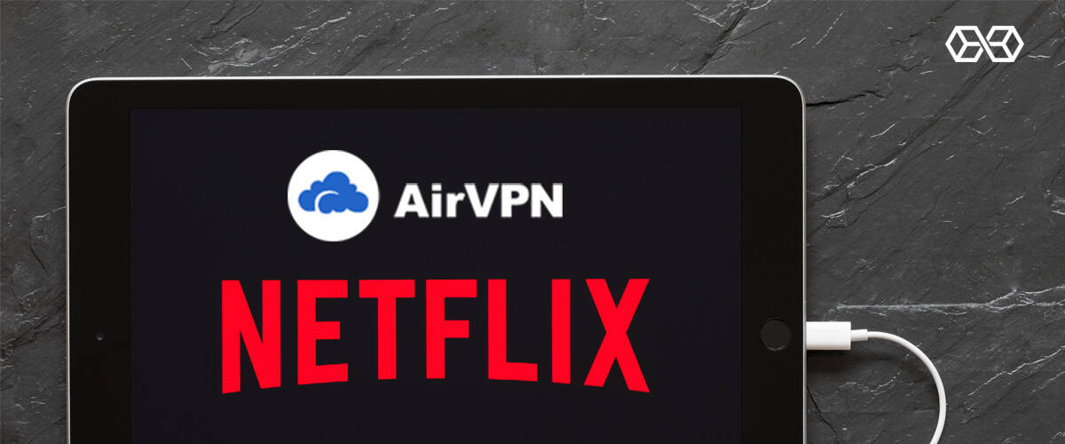 VPN, Netflix, and Chill - Source: Shutterstock.com