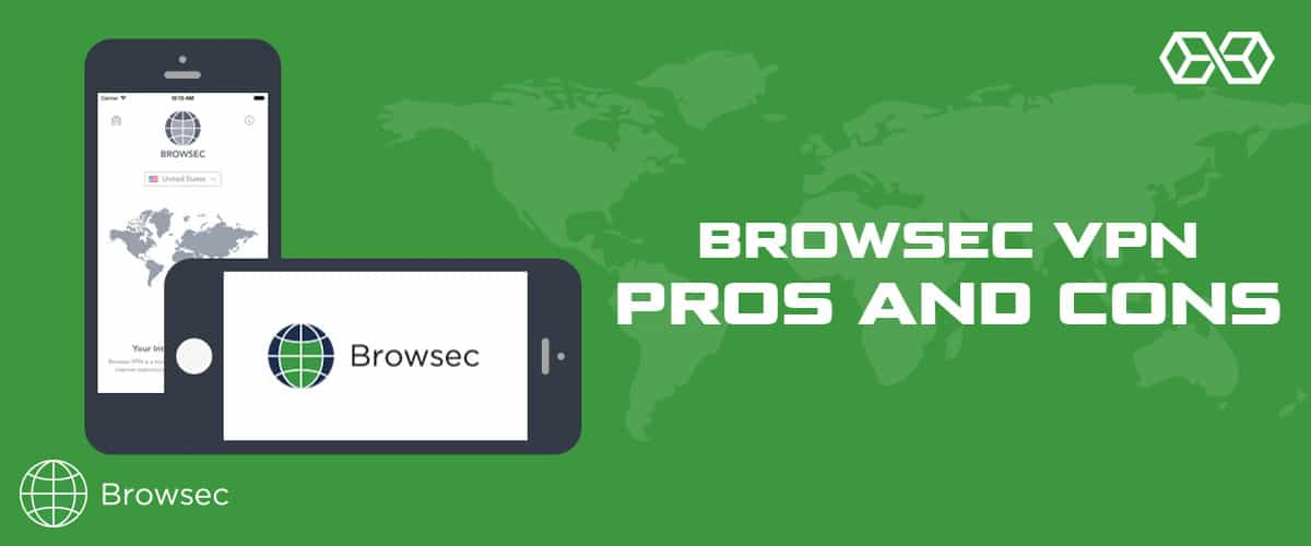 Browsec VPN Pros and Cons