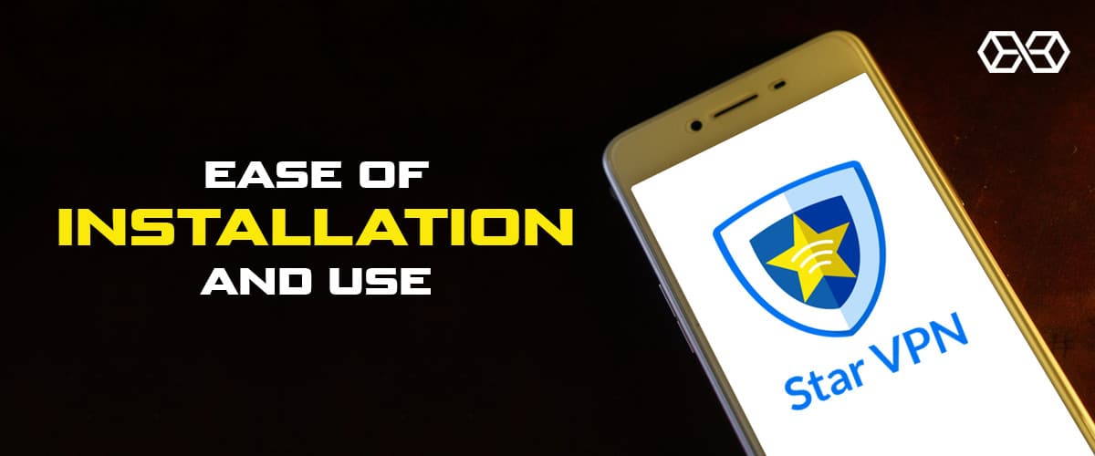 Ease of Installation and Use Star VPN - Source: Shutterstock.com