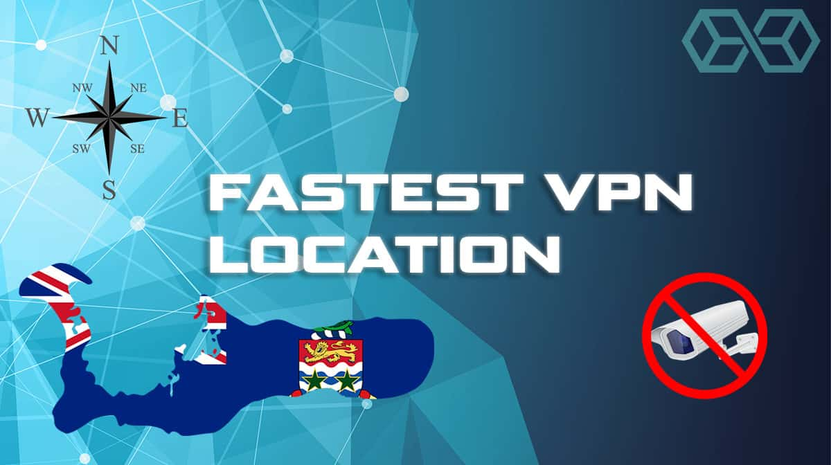 Fastest VPN Location