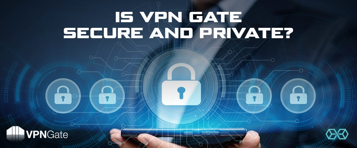 Is VPN Gate Secure and Private? - Source: Shutterstock.com