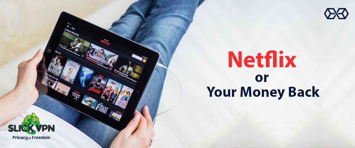 Netflix or Your Money Back - Source: Shutterstock.com