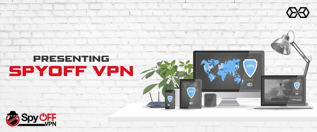 Presenting Spyoff VPN - Source: Shutterstock.com