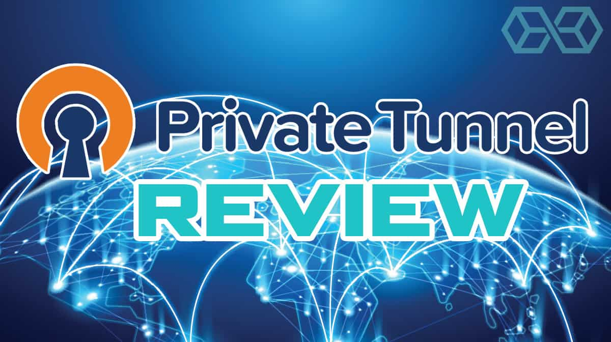 Private Tunnel VPN Review