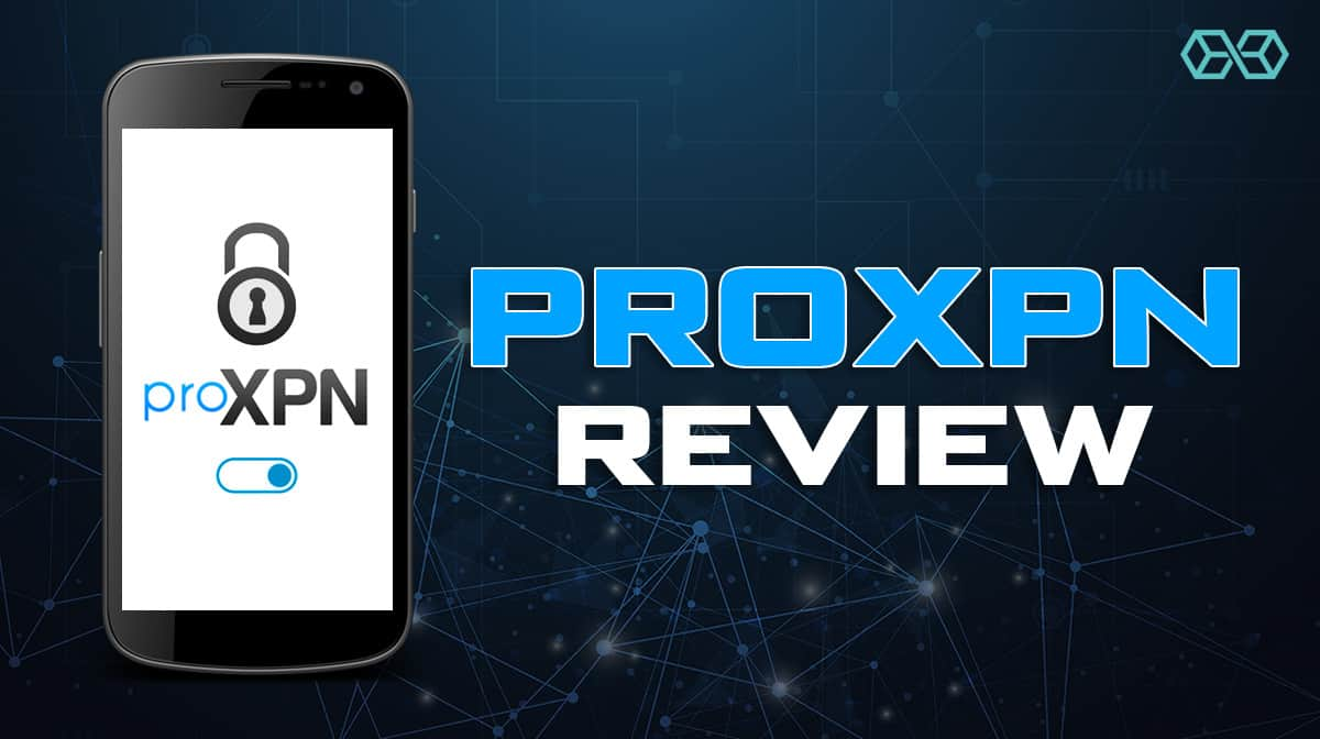 ProXPN Review