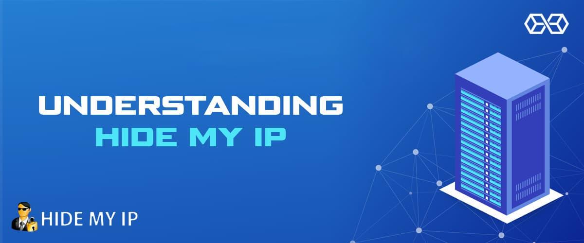 Understanding Hide My IP