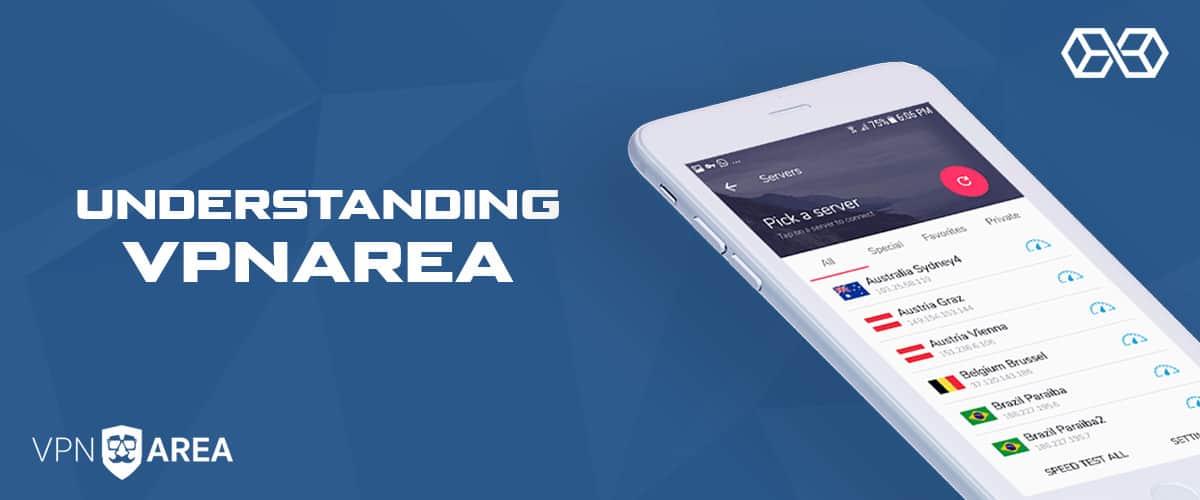 Understanding VPNArea - Source: Shutterstock.com
