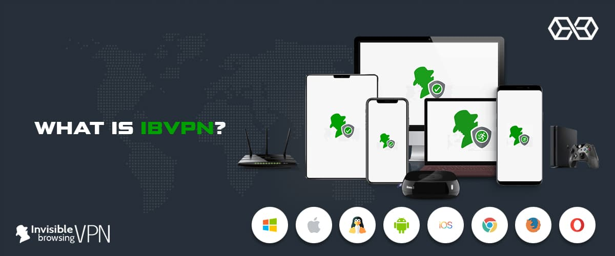 ibVPN is compatible with an array of devices
