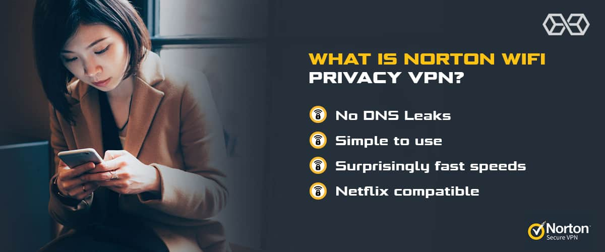 What is Norton Secure VPN?