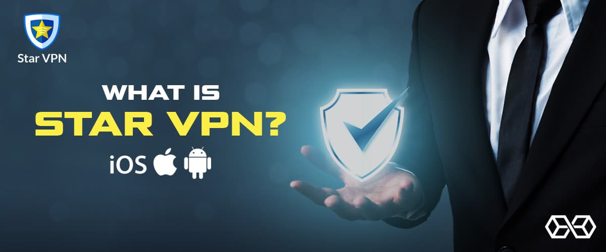 What is Star VPN? - Source: Shutterstock.com