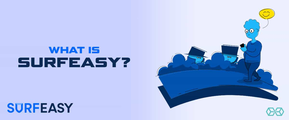 What is SurfEasy?