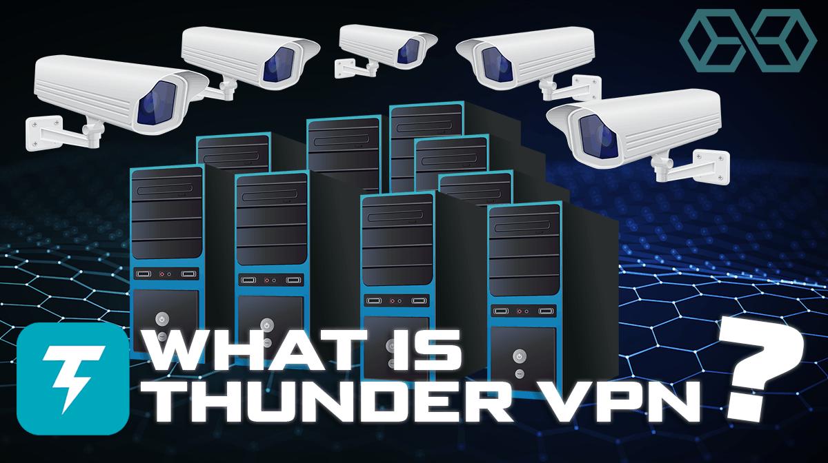 What is Thunder VPN?