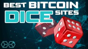 Best Bitcoin Dice Sites